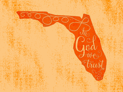 In God We Trust state motto hand lettered usa fl florida state lettered trust god