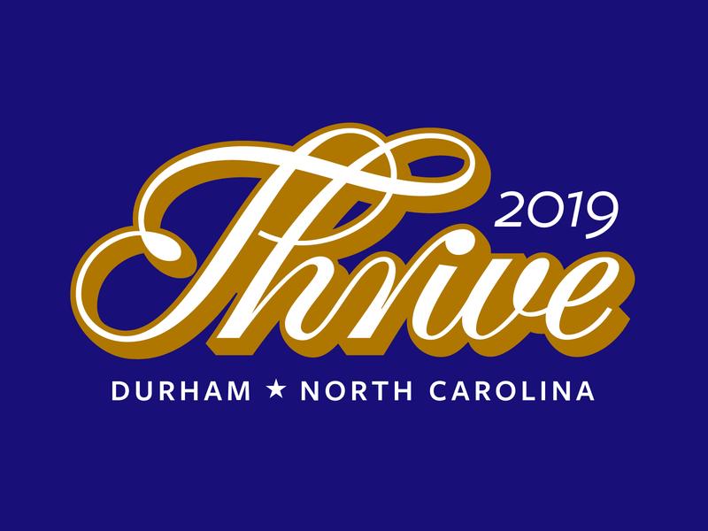 Thrive 2019 logotype 2019 thrive north carolina durham script lettering script swash ligature lettering art lettering typogaphy