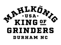 King of Grinders