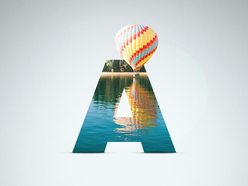 A - Air Balloon proxima nova shadow air balloon lake balloon air letter a