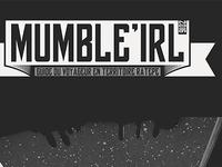 """""""Mumble IRL 2016"""""""
