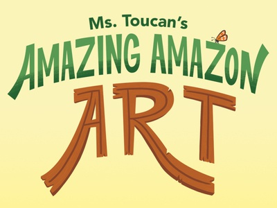 Ms. Toucan's Amazing Amazon Art