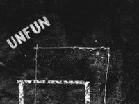 Unfun Issue 3