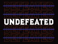 Un-Defeated