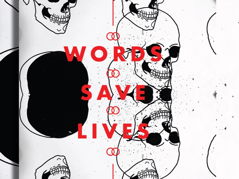 words. save. lives.