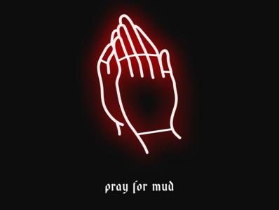 pray for mud neon sign cyclocross