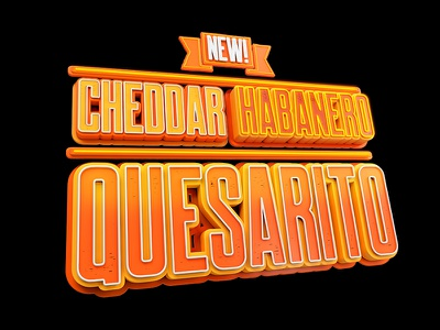 Taco Bell - Habanero Quesarito 3d taco bell typography
