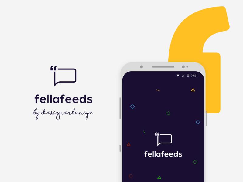 Fellafeeds Mobile App UI android app doodling design application feedback uiux uidesign fellafeeds