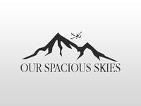 Our Spacious Skies