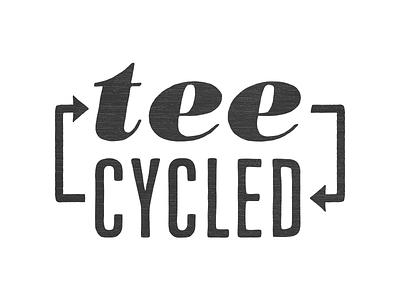 Tee-cycled