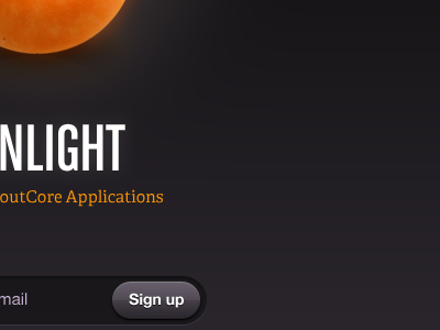 Sunlight - Teaser Page sunlight teaser sproutcore dark orange