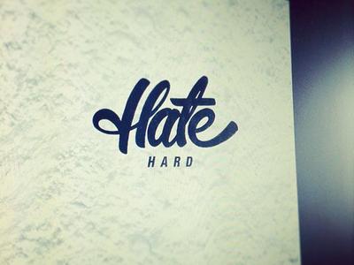 Hate Hard
