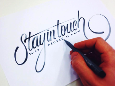 Stay in touch lettering type calligraphy quote handwriting sketch stay in touch
