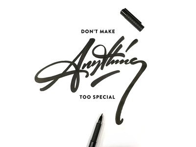 Anything words calligraphy saying script flow type lettering quote