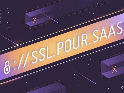 Ssl Pour SaaS webinar tech ssl typography social media graphic design illustration