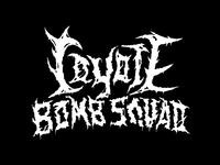 Coyote Bomb Squad \m/