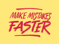 Make mistakes faster