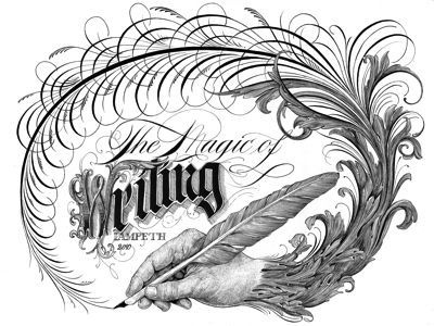 The Power of the Pen calligraphy typography script lettering illustration flourishing quill