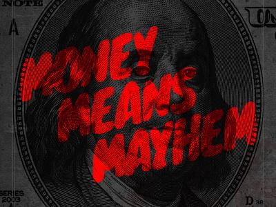 Money Means Mayhem mixtape instrumental music album cover money benjamin franklin