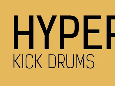 Hyper Kicks kicks hyper kelson sans yellow typography