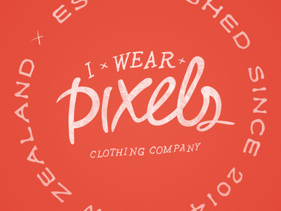 I Wear Pixels Clothing Label clothing label hand lettering hand font type typography fashion apparel