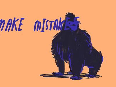 Make mistakes jungle chimpanzee chimp gorilla monkey sketch drawing procreate illustration error mistake mistakes