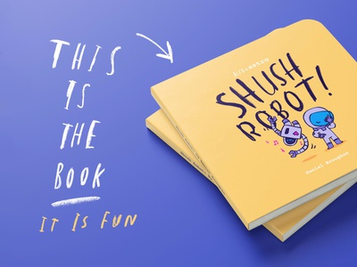 Shush Robot! is coming to Kickstarter childrens picture book writing drawing procreate broughan shush robot board book illustration book kickstarter