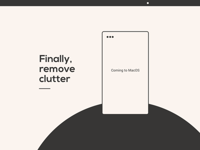 Remove clutter simple clean writing desktop delete remove swiftui sketch ux ui app macos clutter