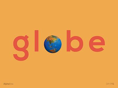 AlphaBeta - Day7 / G typography english alphabet g letters alphabeta globe