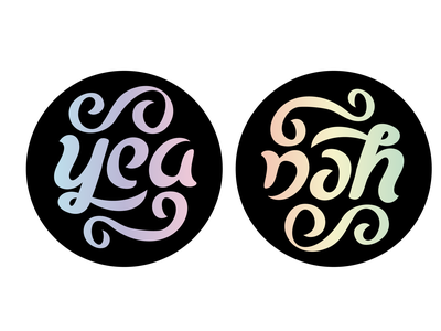 Yea, Nah holographic sticker hand lettering ambigram