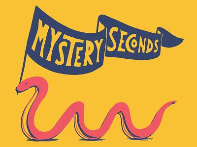Mystery Seconds flag snake hand lettering illustration