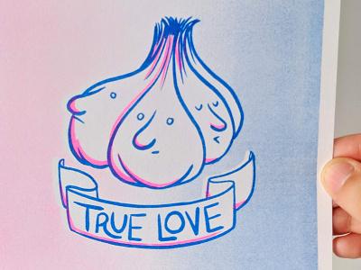 True Love Risograph Print print risograph riso garlic illustration lettering
