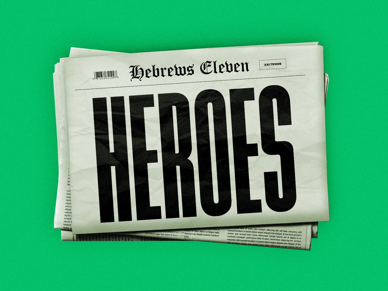 Heroes sermon title sermon art newspaper news art sermon series logo typography letter illustration church