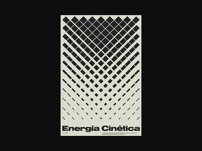 Energia Cinetica: Cinematic xtian kinetic typography typographic type swiss posters poster design poster print design graphic design