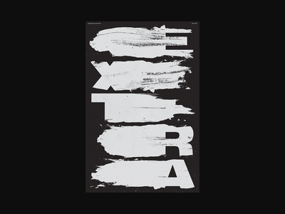 Extra brush brush font custom type print xtian typography typographic type swiss posters poster design poster print design graphic design