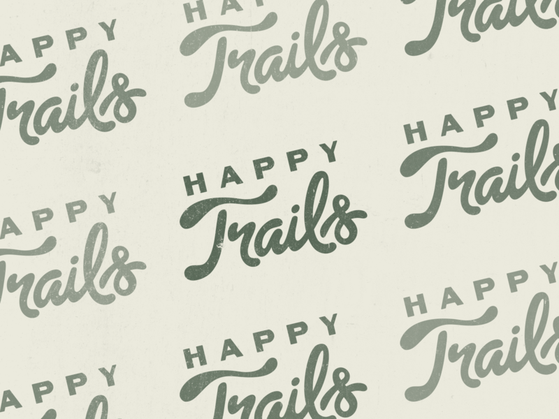 Happy Trails distressed outdoors trails lettering logo design typography