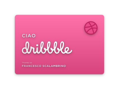 Ciao Dribbble! card dribbble debut