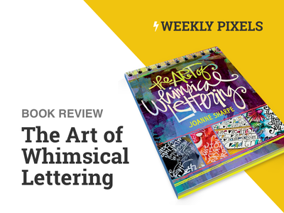 Book Review - The Art of Whimsical Lettering typography lettering review book