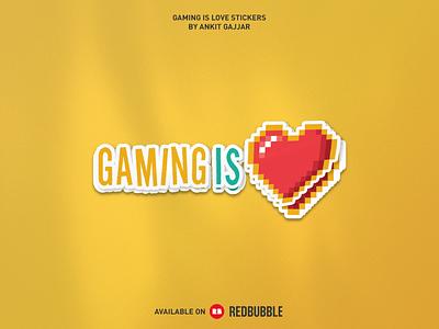 Gaming Is Love Sticker illustration dribbble photoshop design logo logos graphic design esports esports logo gaming gaming logo twitch streamer streamers stream game icon game art game