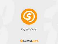 Pay with Sats – Bitcoin btc blockchain typography design sats satoshis cryptocurrency conference bitcoin2019 satoshi lightning bitcoin