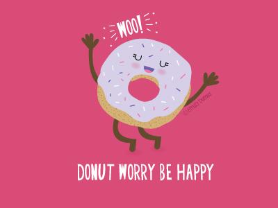 Donut Worry emily dumas donut worry donut vector humor punny pun