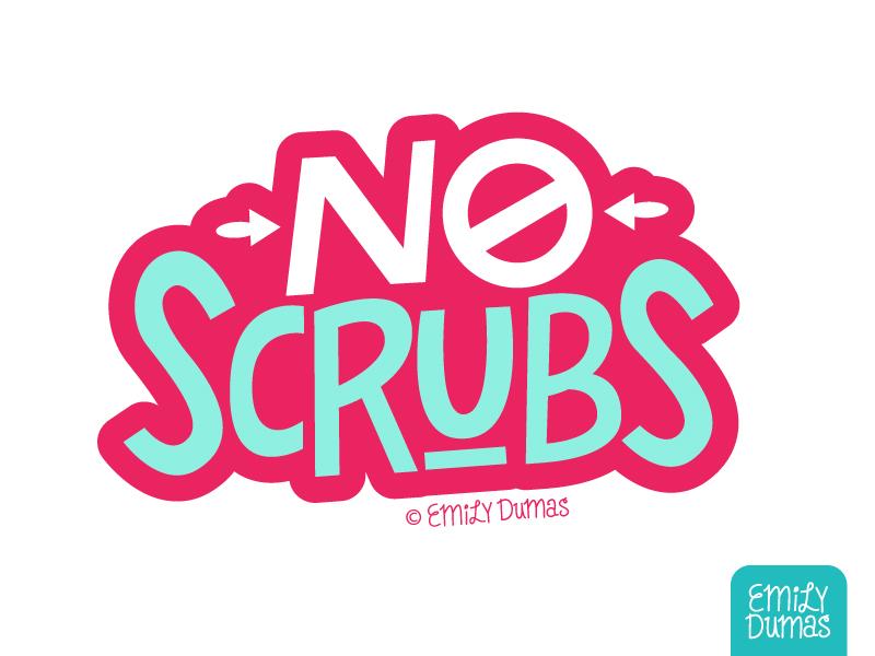 No Scrubs emily dumas blue red tlc no scrubs handlettering lettering vector illustrator