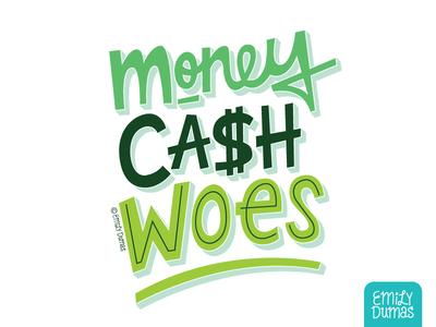 Money Cash Woes