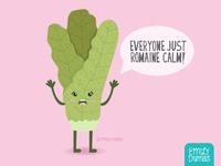 Romaine Calm!