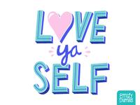 Love ya Self