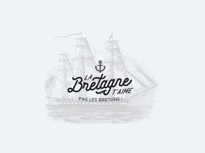 02 - La Bretagne t'aime !