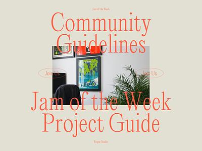 Jam of the week - Community Guidelines design community join us community passion project jam of the week branding product design illustration typography graphic design web ui design