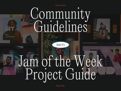 Jam of the Week Guidelines jam music and design community project design project design community digital creative agency rogue studio community passion project designer hiphop jam of the week product design cool branding typography illustration graphic design design