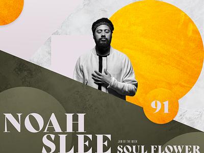 Jam of The Week   91 hip hop flower power soul flower album art album cover cover art rogue studio noah slee music nu-funk neo-soul soul texture illustration jam of the week typography graphic design design