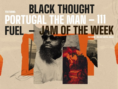 Jam of the Week | 111 cover art album art rap black excellence the roots political illustration hip-hop music web design art direction collage illustration product design branding typography graphic design design portugal the man black thought jam of the week